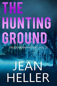 The Hunting Ground by Jean Heller