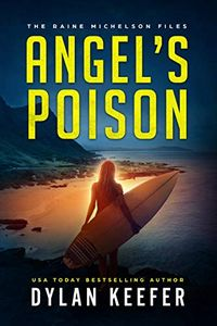Angel's Poison by Dylan Keefer