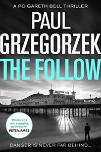 The Follow by Paul Grzegorzek