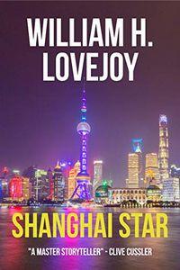 Shanghai Star by William H. Lovejoy