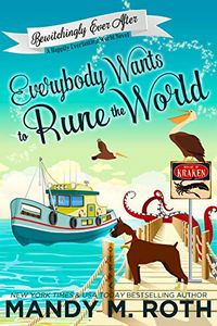 Everybody Wants to Rune the World by Mandy M. Roth