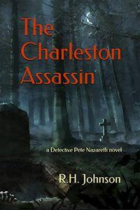 The Charleston Assassin by R. H. Johnson