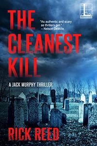 The Cleanest Kill by Rick Reed