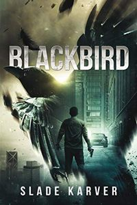 Blackbird by Slade Karver