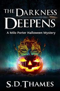 The Darkness Deepens by S. D. Thames
