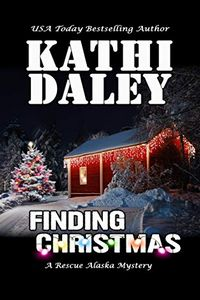 Finding Christmas by Kathi Daley