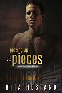 Picking up the Pieces by Rita Hestand