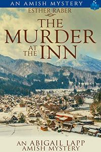 The Murder at the Inn by Esther Raber
