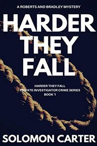 Harder They Fall by Solomon Carter