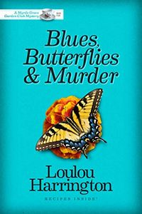 Blues, Butterflies & Murder by Loulou Harrington
