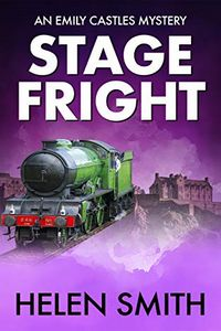 Stage Fright by Helen Smith