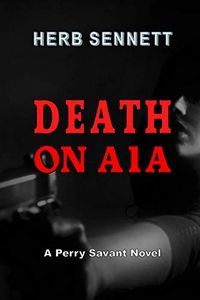 Death on A1A by Herb Sennett
