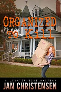 Organized To Kill by Jan Christensen