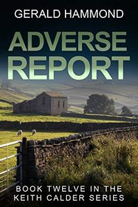 Adverse Report by Gerald Hammond