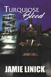 Turquoise Blood by Jamie Linick