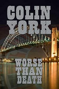 Worse than Death by Colin York