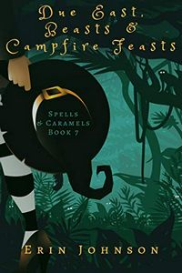 Due East, Beats & Campfire Feasts by Erin Johnson