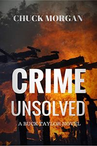 Crime Unsolved by Chuck Morgan
