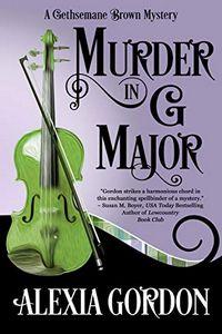 Murder in G Major by Alexia Gordon