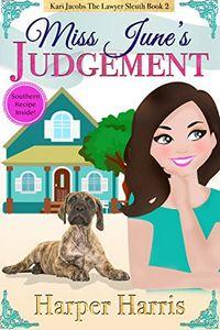 Miss June's Judgement by Harper Harris