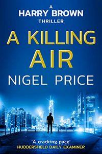 A Killing Air by Nigel Price