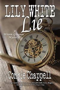 Lily White Lie by Connie Chappell