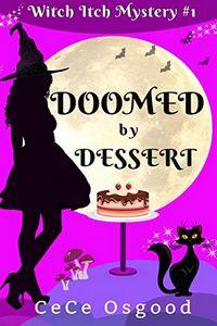 Doomed by Dessert by CeCe Osgood