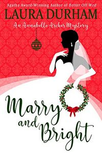 Marry and Bright by Laura Durham