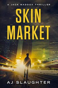 Skin Market by A. J. Slaughter
