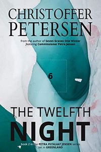 The Twelfth Night by Christoffer Petersen