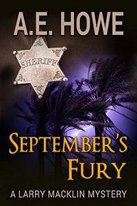 September's Fury by A. E. Howe