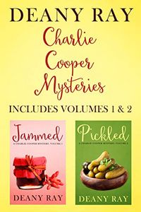 The Charlie Cooper Mysteries by Deany Ray