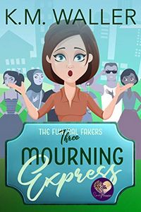 Mourning Express by K. M. Waller