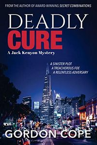 Deadly Cure by Gordon Cope