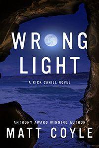 Wrong Light by Matt Coyle
