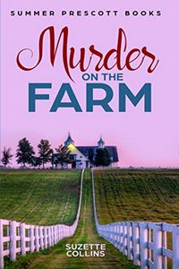Murder on the Farm by Suzette Collins