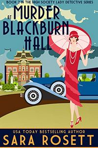 Murder at Blackburn Hall by Sara Rosett