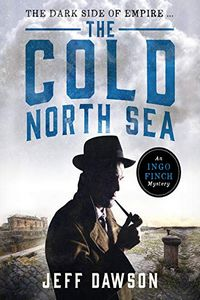 The Cold North Sea by Jeff Dawson