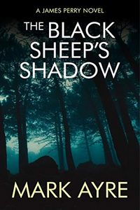 The Black Sheep's Shadow by Mark Ayre