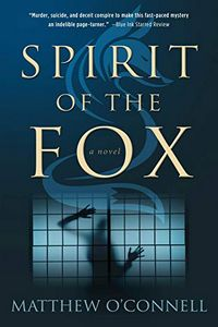 Spirit of the Fox by Matthew O'Connell