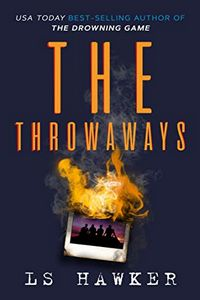 The Throwaways by L. S. Hawker
