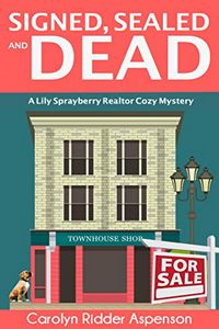 Signed, Sealed and Dead by Carolyn Ridder Aspenson