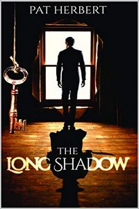 The Long Shadow by Pat Herbert