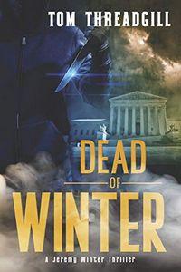 Dead of Winter by Tom Threadgill