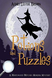 Potions and Puzzles by Agnes Lester Brown