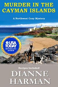 Murder in the Cayman Islands by Dianne Harman