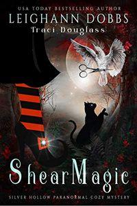 Shear Magic by Leighann Dobbs