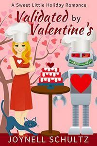 Validated by Valentine's by Joynell Schultz