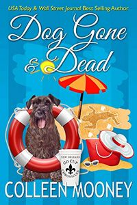 Dog Gone and Dead by Colleen Mooney