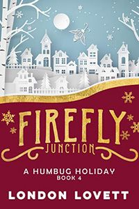 A Humbug Holiday by London Lovett